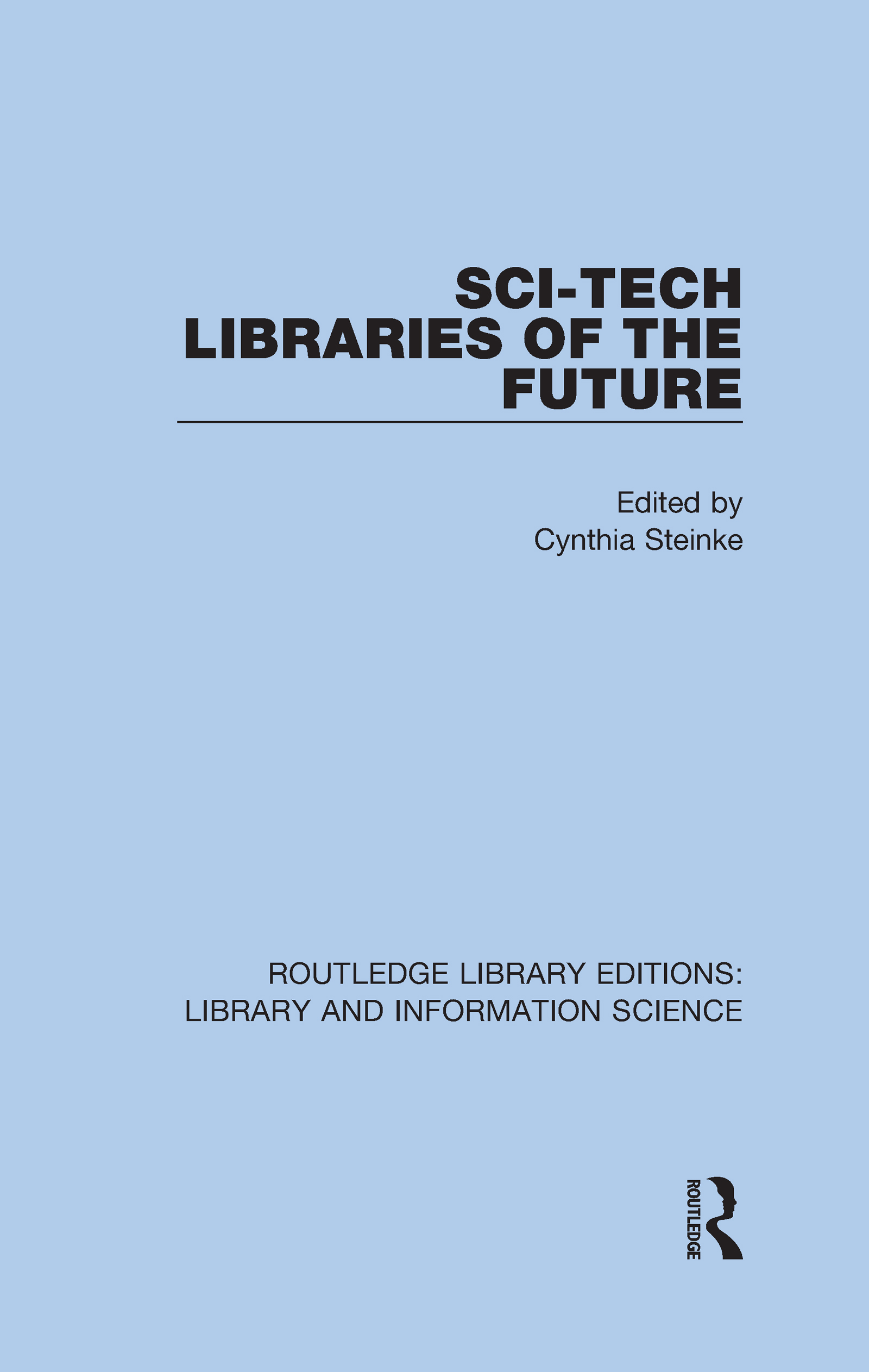 Sci-Tech Libraries of the Future