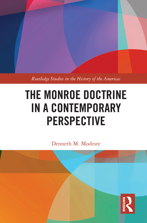 The Monroe Doctrine in a Contemporary Perspective book cover
