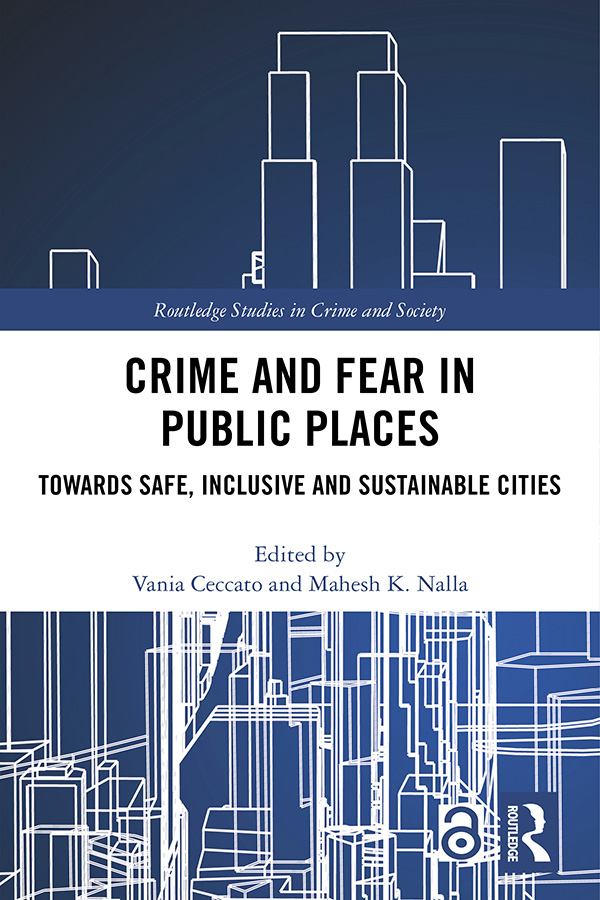 Crime and Fear in Public Places