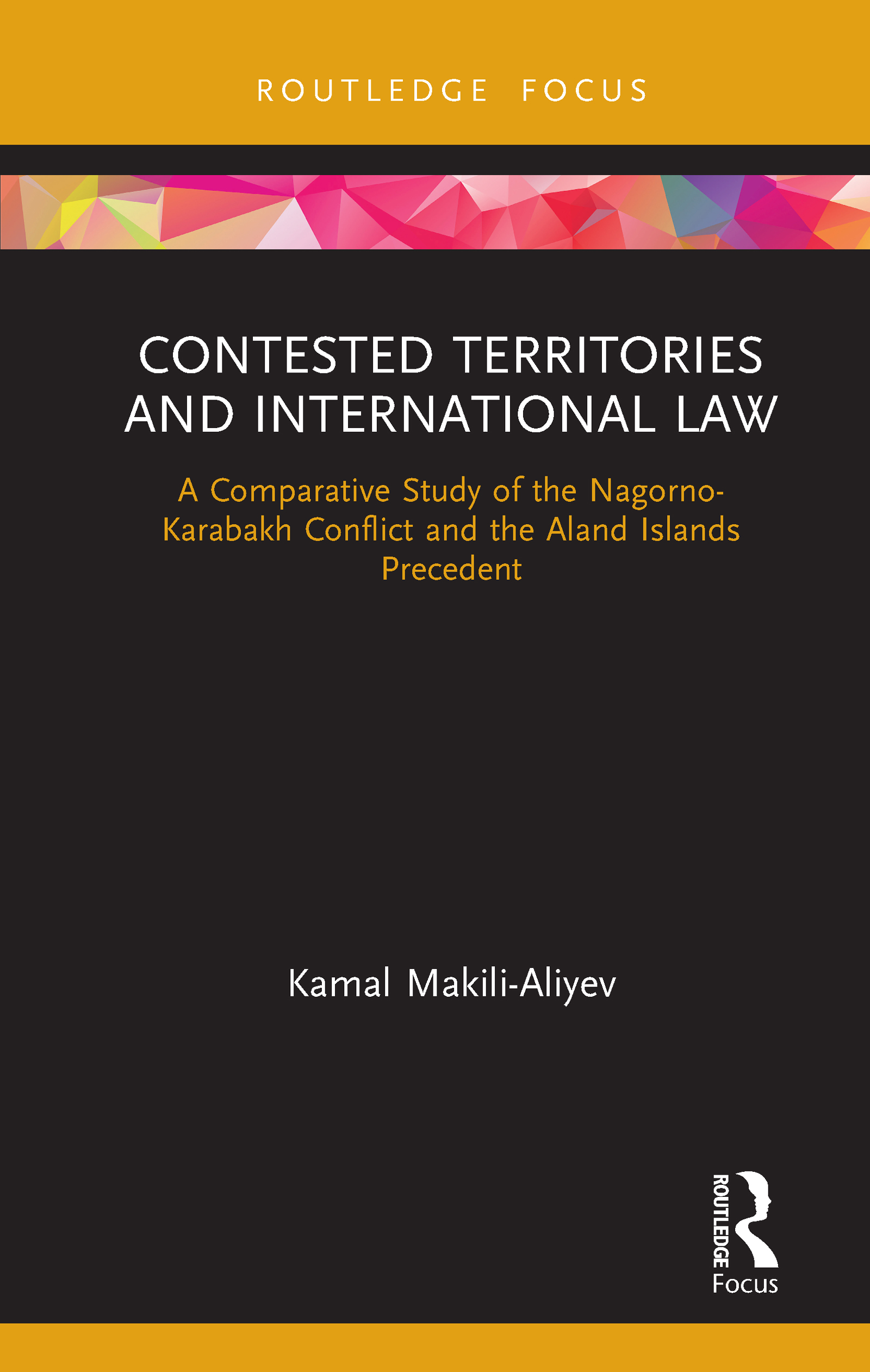 Contested Territories and International Law