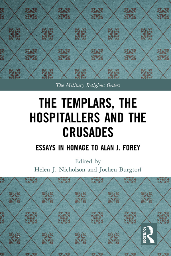 The Templars, the Hospitallers and the Crusades
