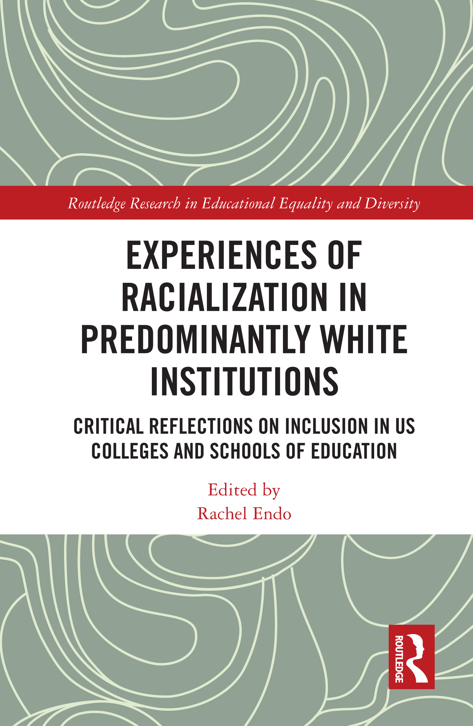 Experiences of Racialization in Predominantly White Institutions