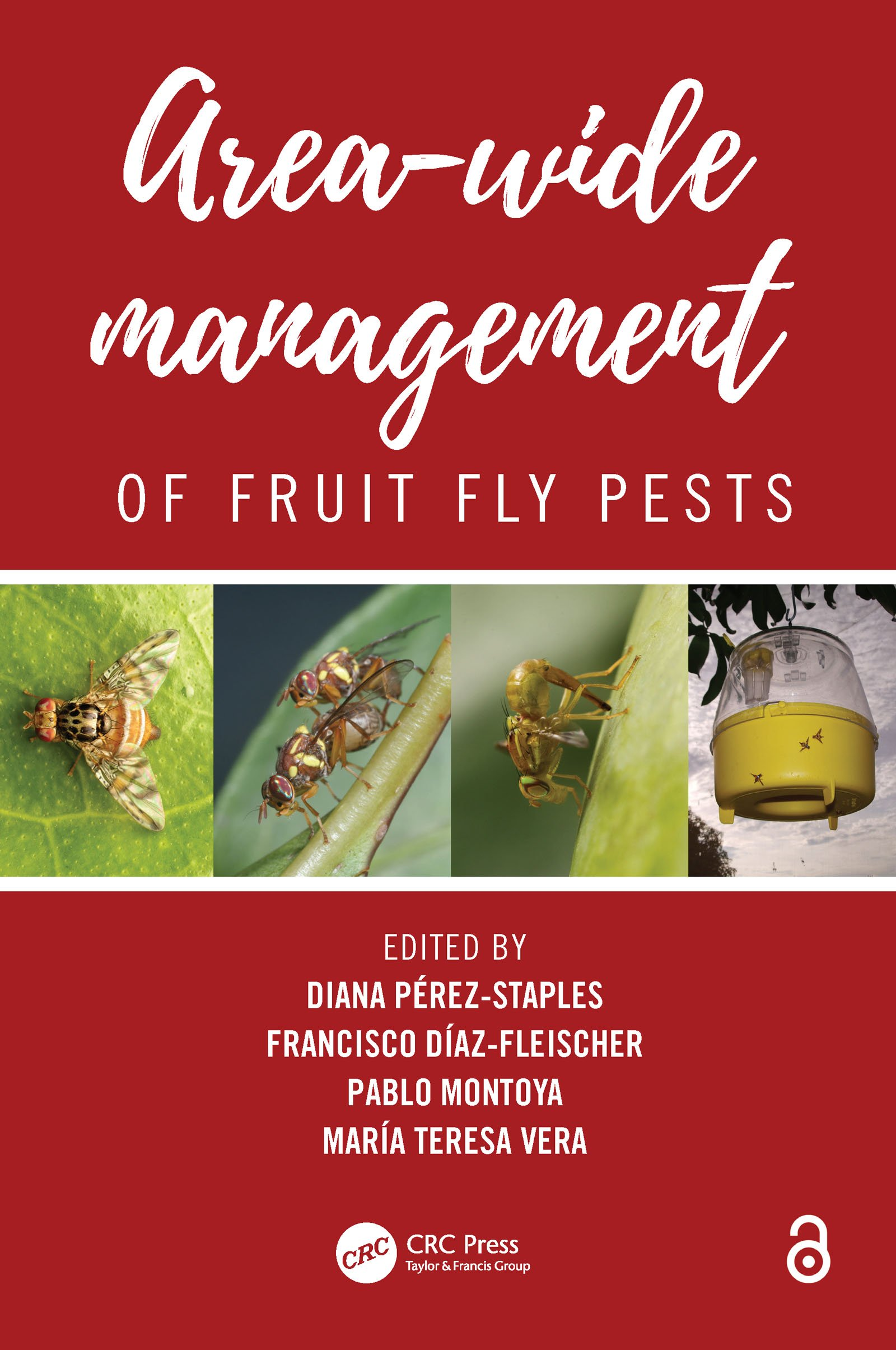 Area-Wide Management of Fruit Fly Pests