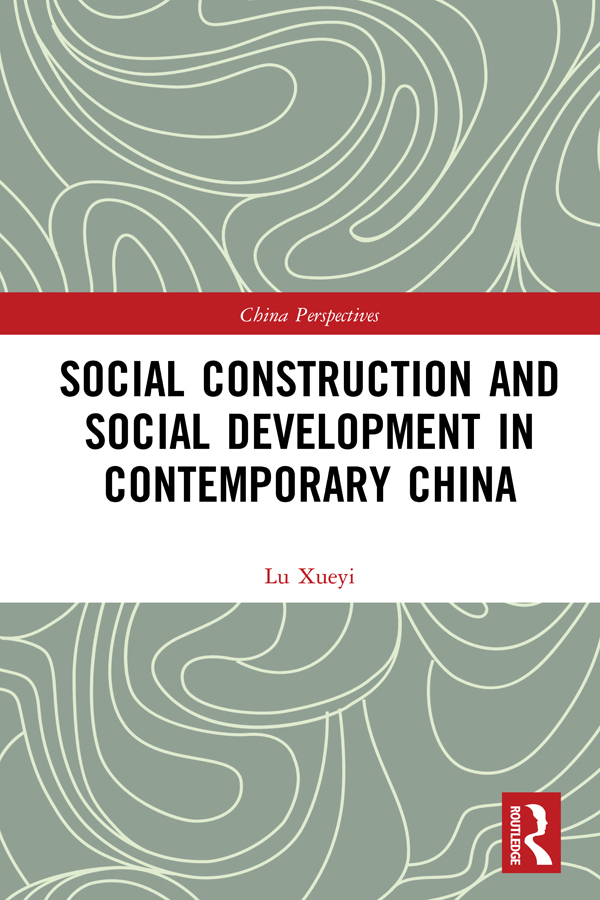 Social Construction and Social Development in Contemporary China