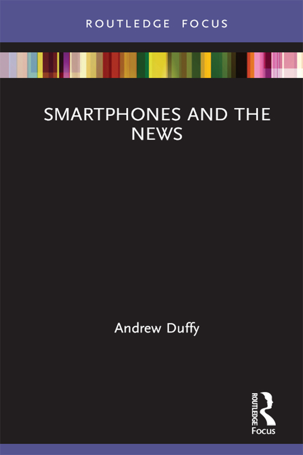 Smartphones and the News