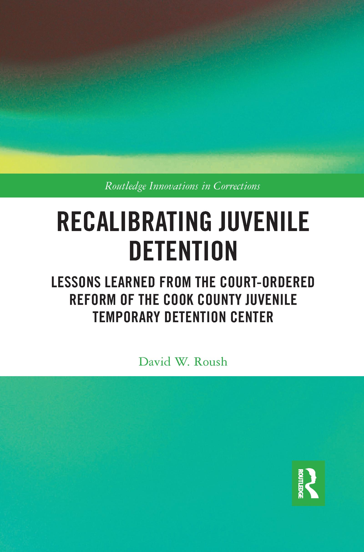 Recalibrating Juvenile Detention