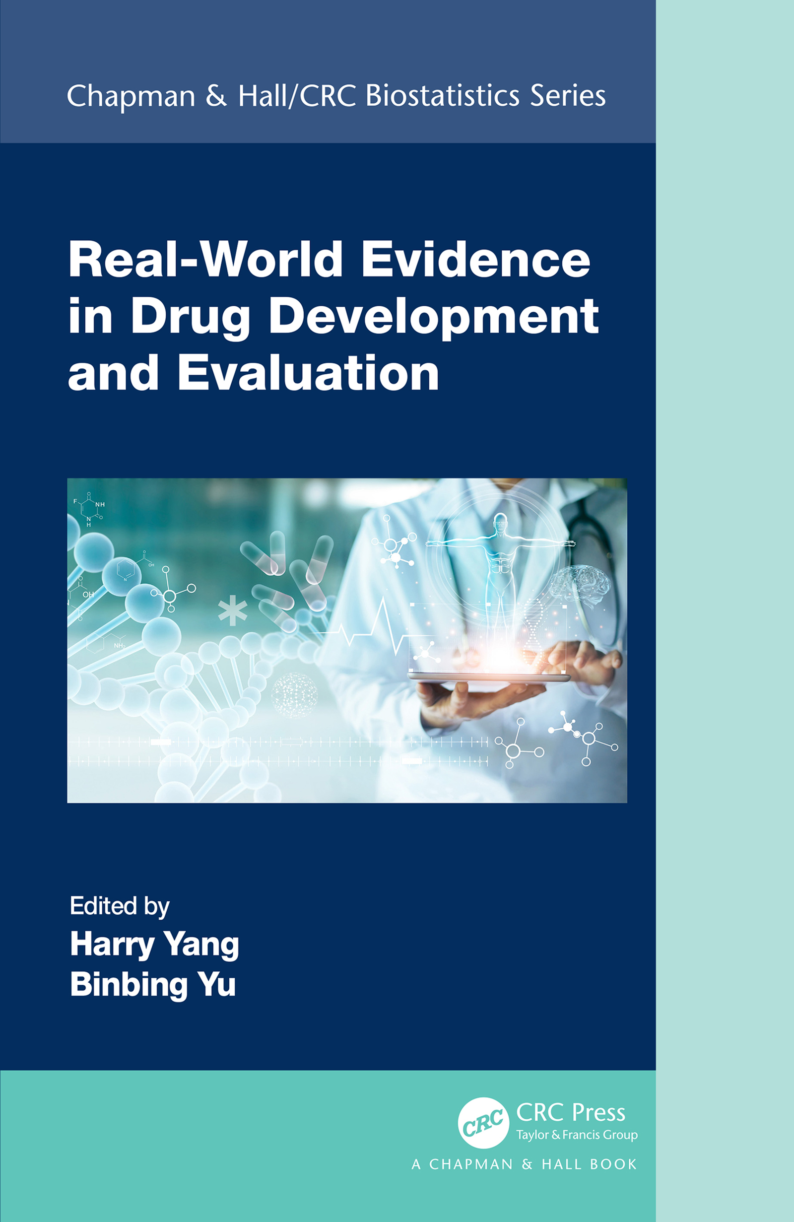Real-World Evidence in Drug Development and Evaluation
