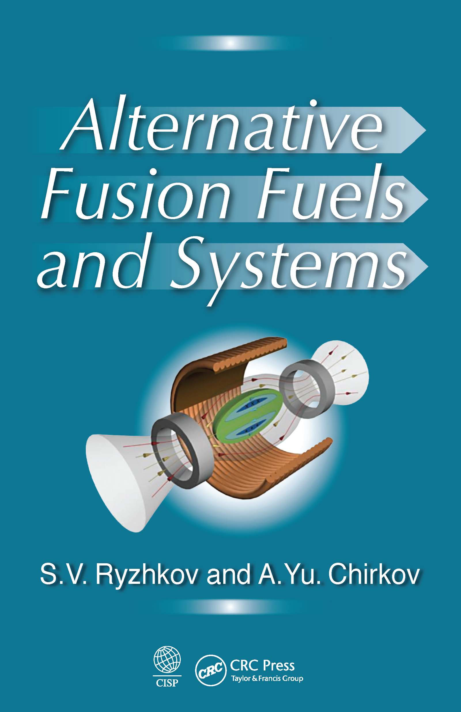 Alternative Fusion Fuels and Systems