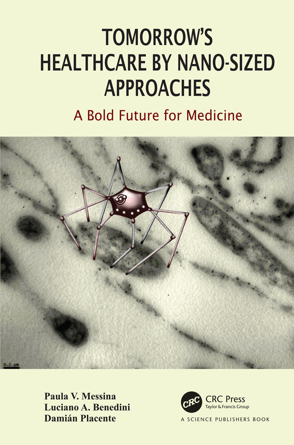 Tomorrow's Healthcare by Nano-sized Approaches