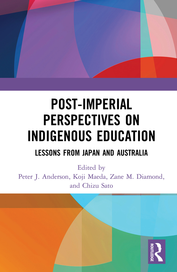 Post-Imperial Perspectives on Indigenous Education