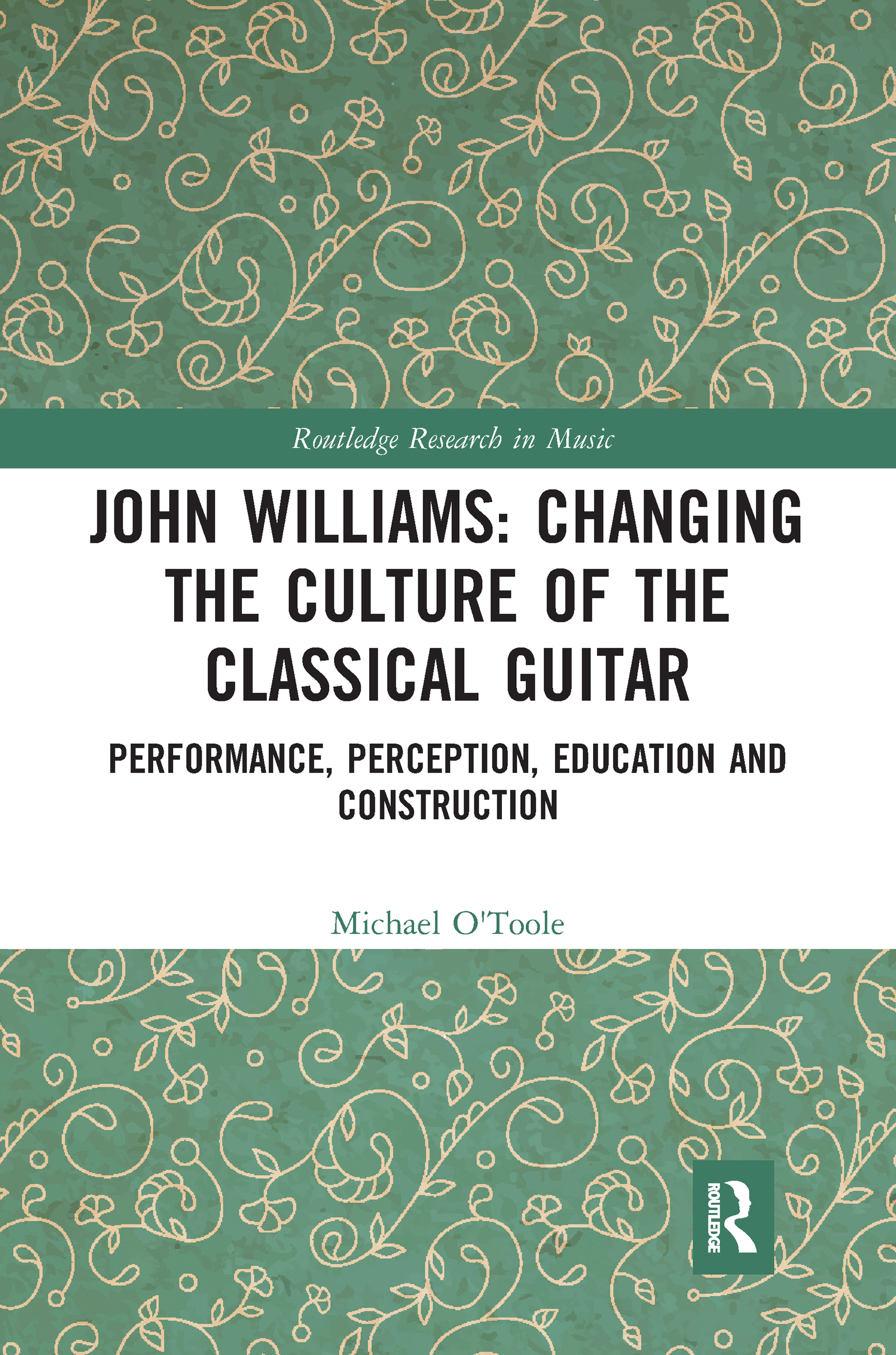 John Williams: Changing the Culture of the Classical Guitar