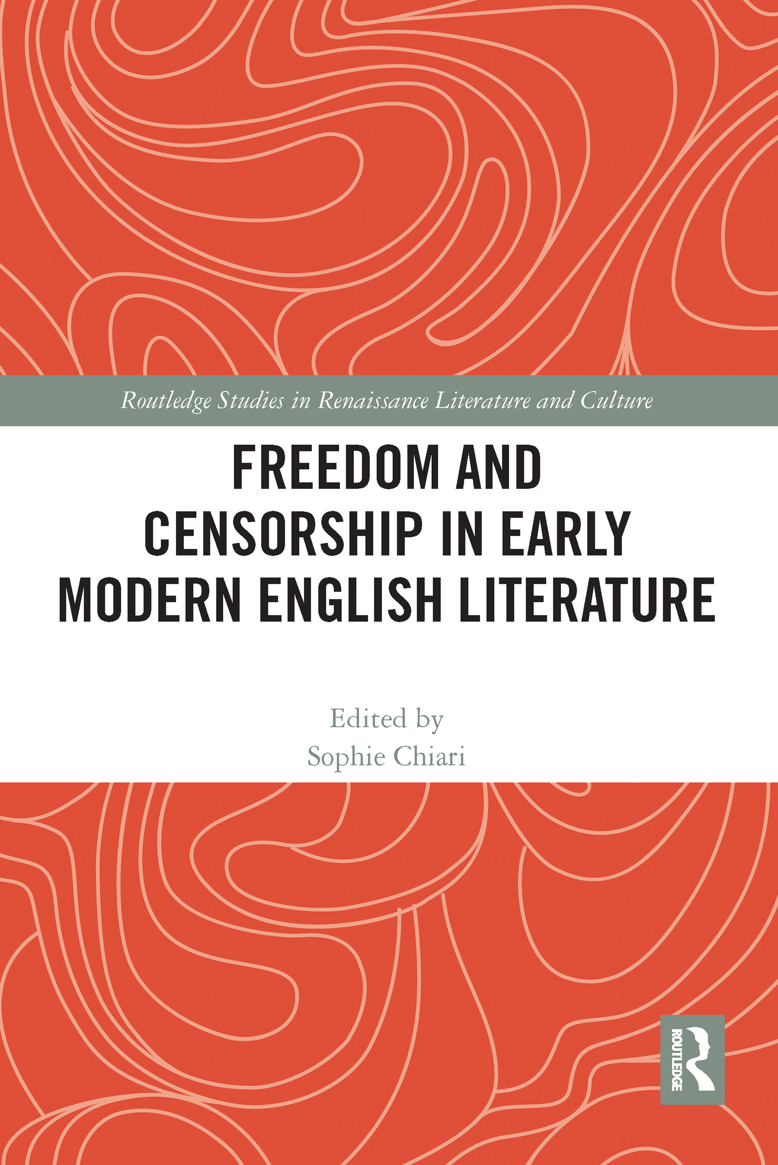 Freedom and Censorship in Early Modern English Literature