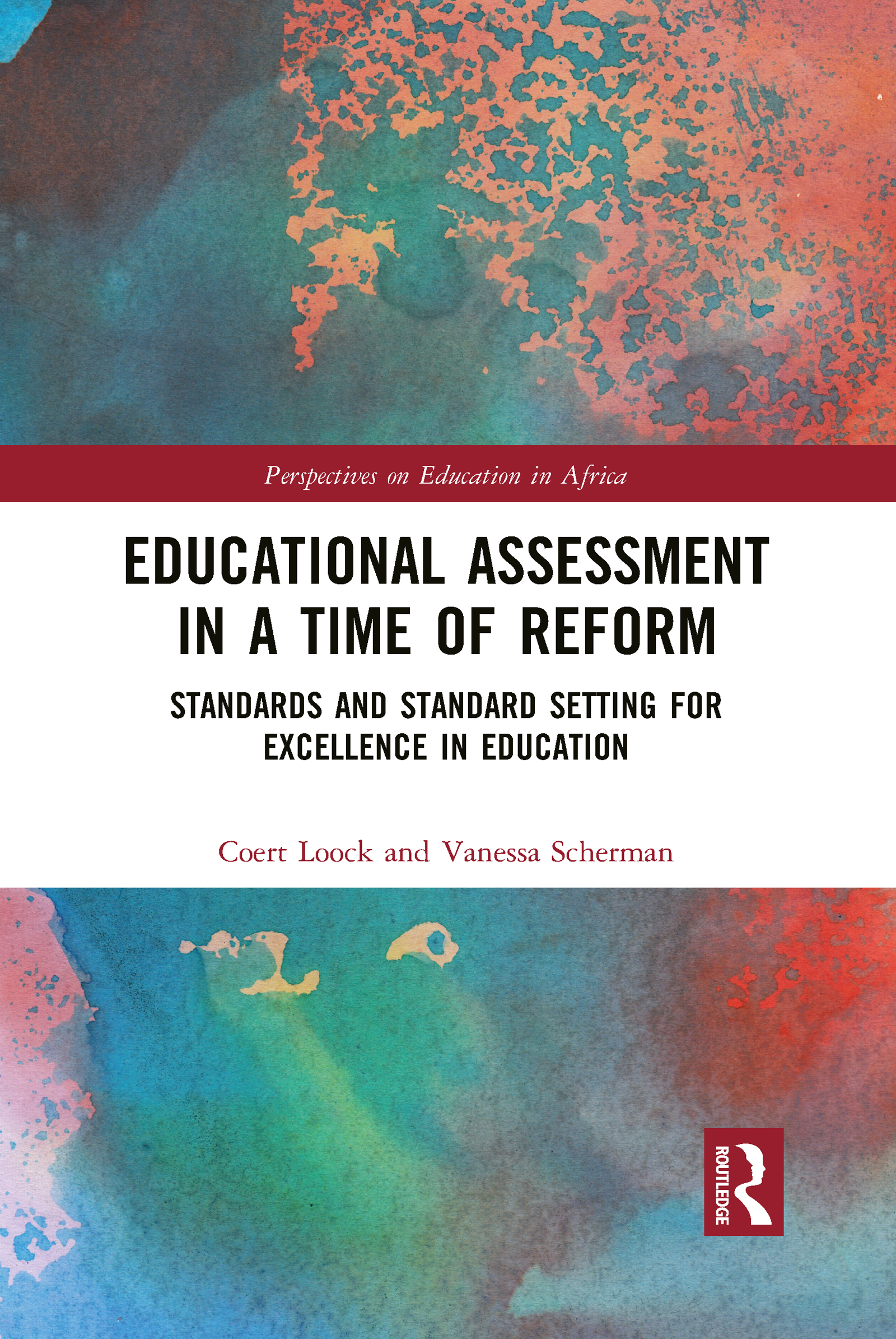 Educational Assessment in a Time of Reform