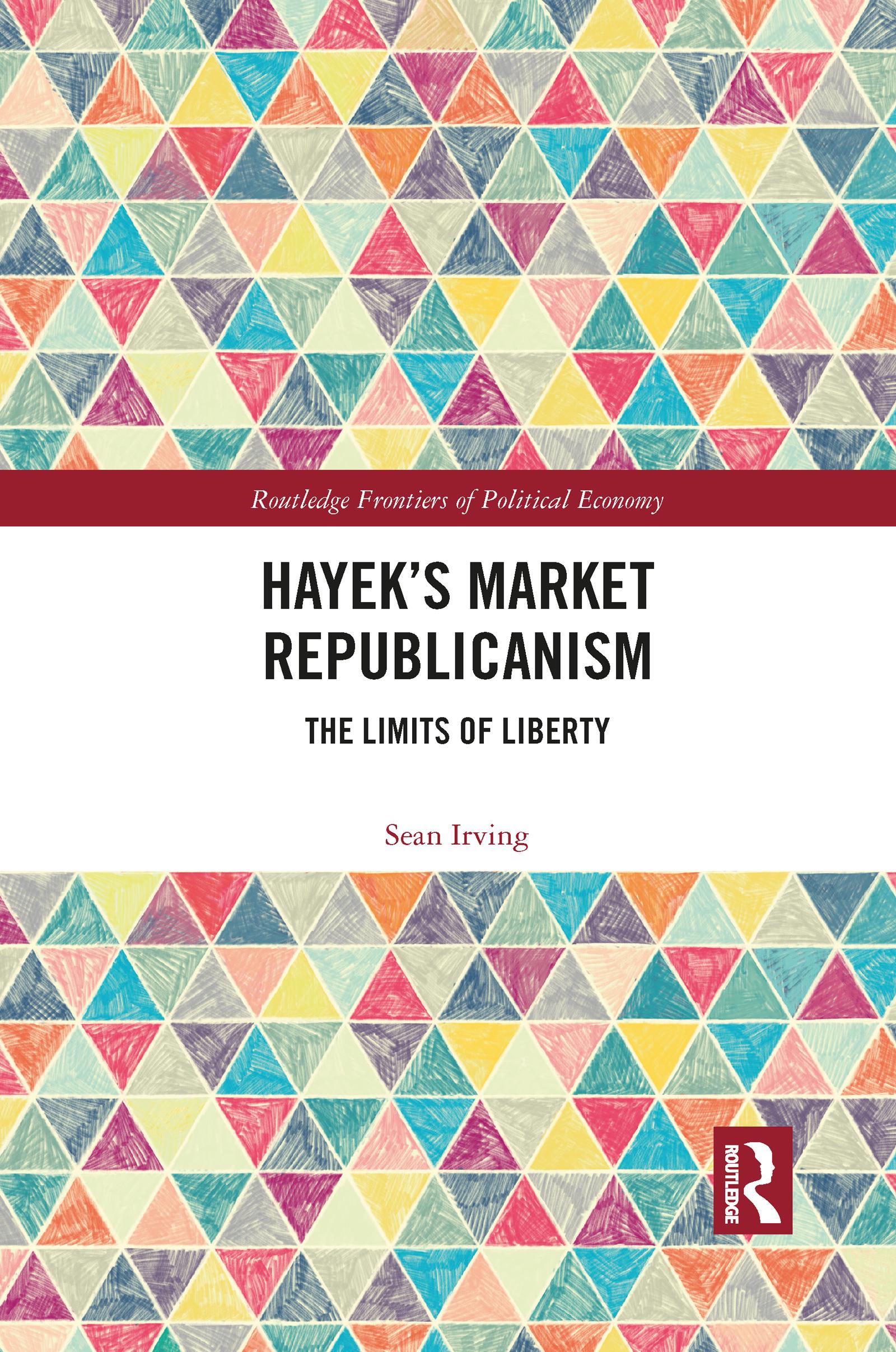 Hayek's Market Republicanism