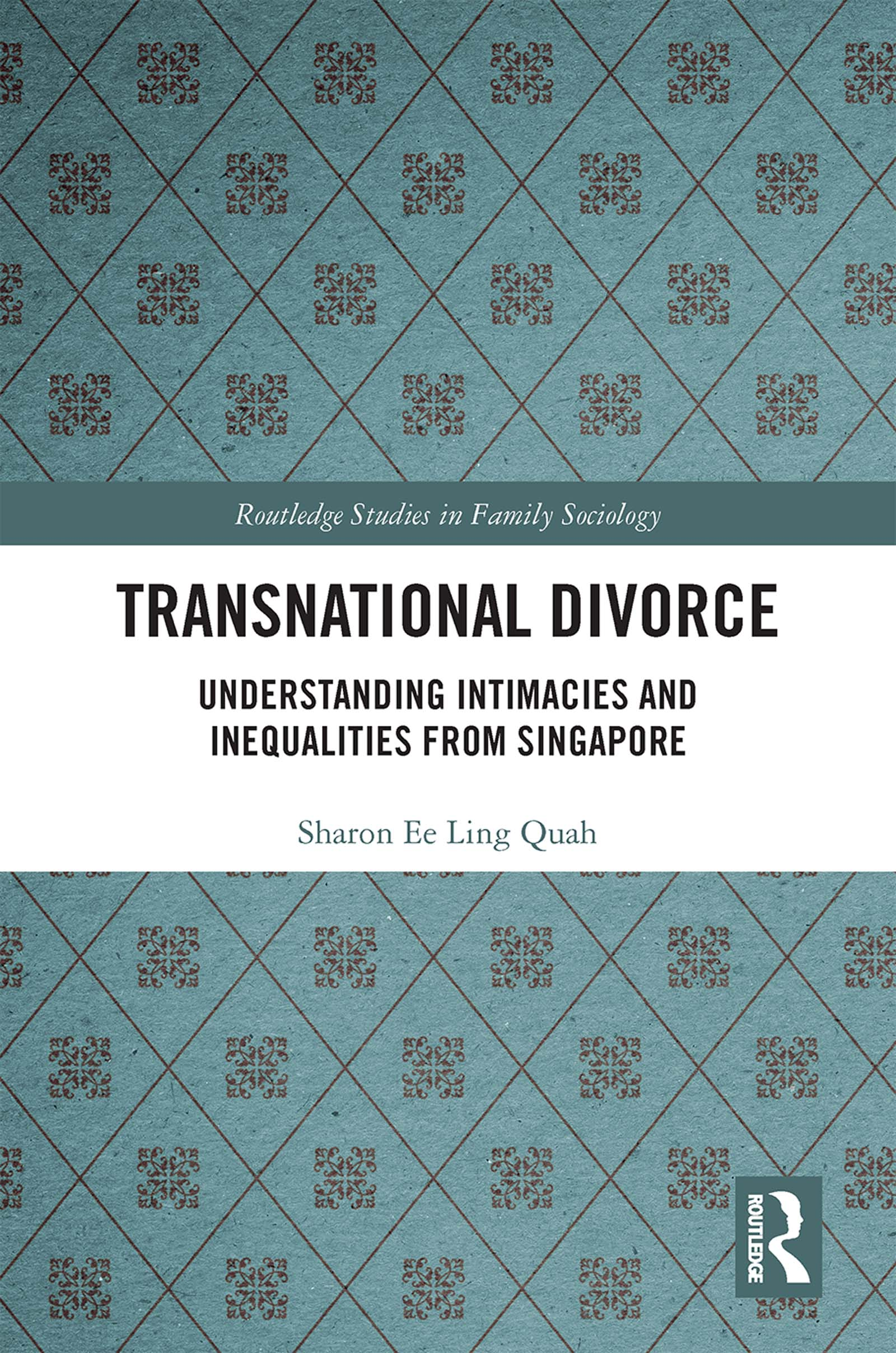 Transnational Divorce: Understanding intimacies and inequalities from Singapore book cover