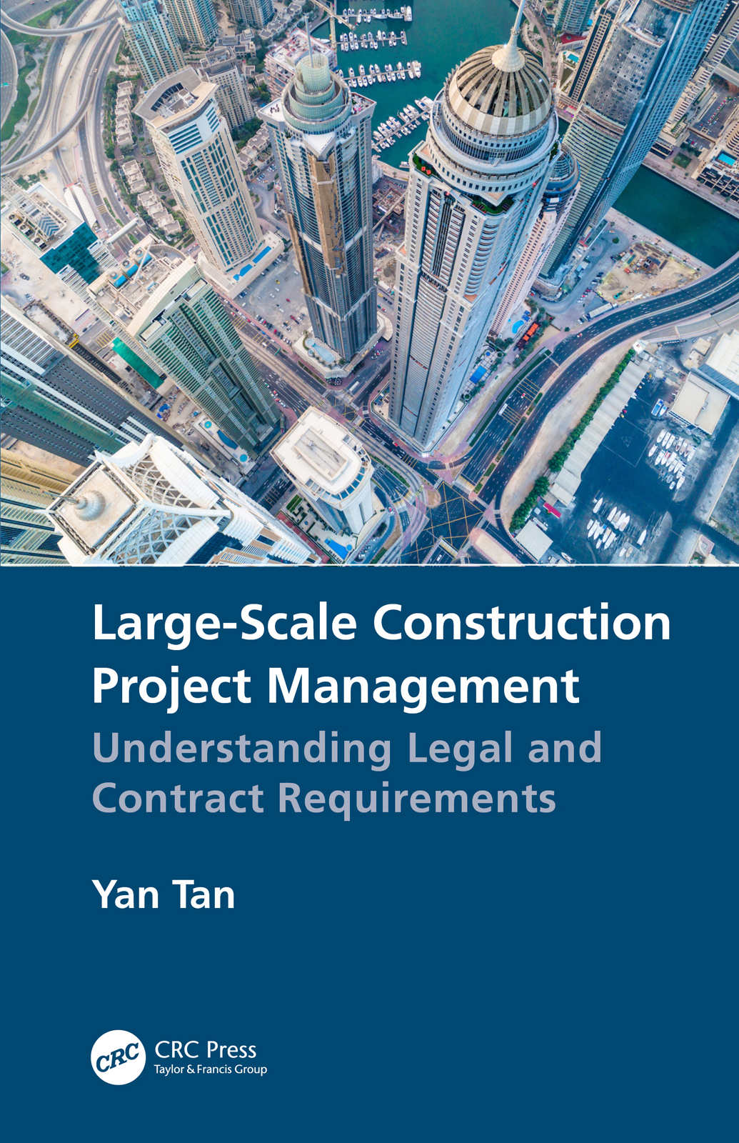 Large-Scale Construction Project Management: Understanding Legal and Contract Requirements book cover
