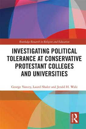Investigating Political Tolerance at Conservative Protestant Colleges and Universities