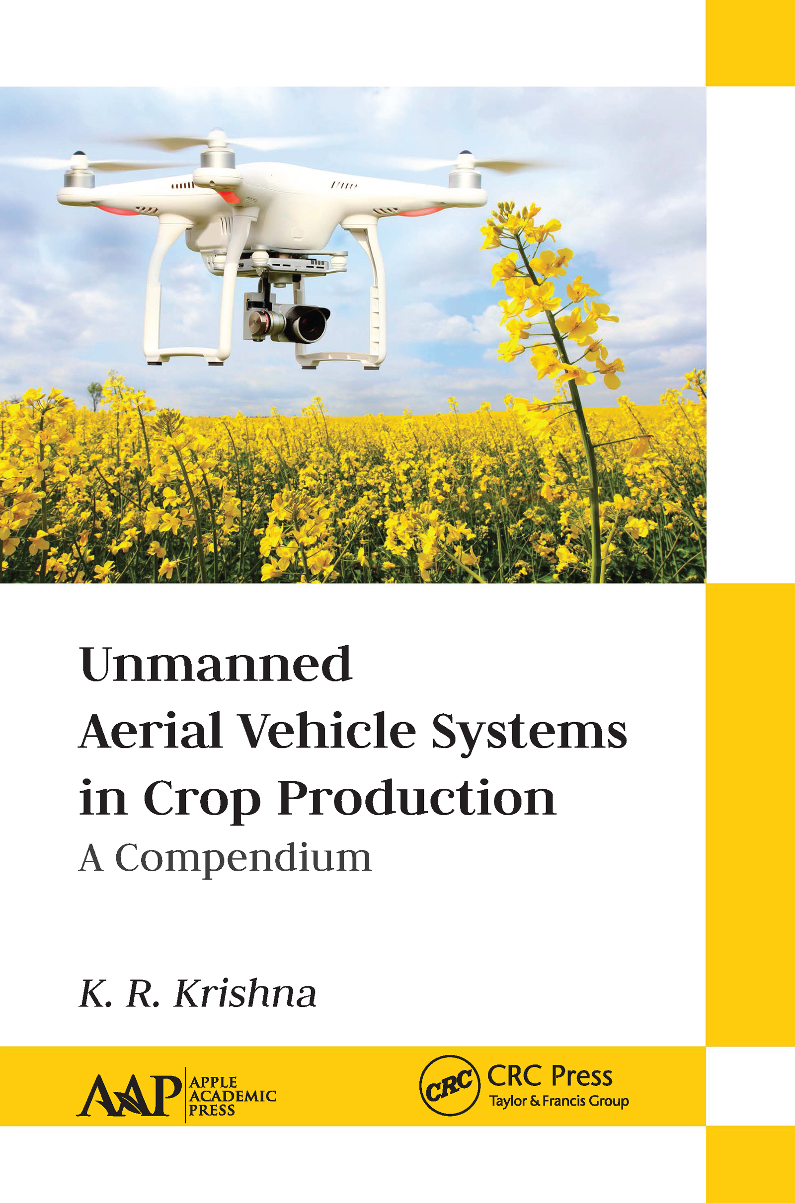 Unmanned Aerial Vehicle Systems in Crop Production