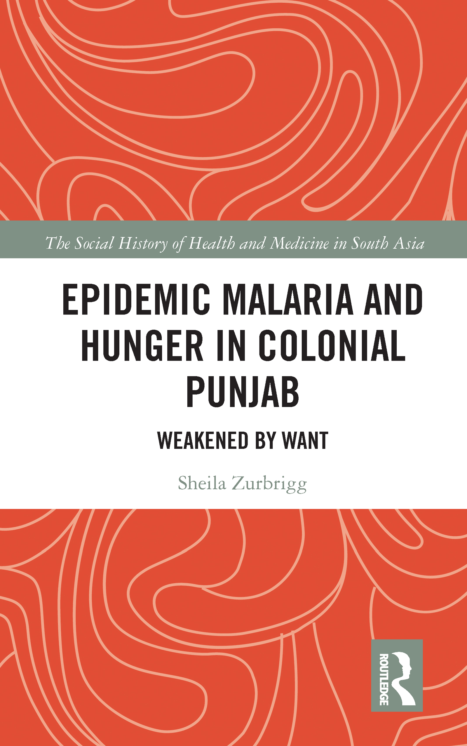 Epidemic Malaria and Hunger in Colonial Punjab