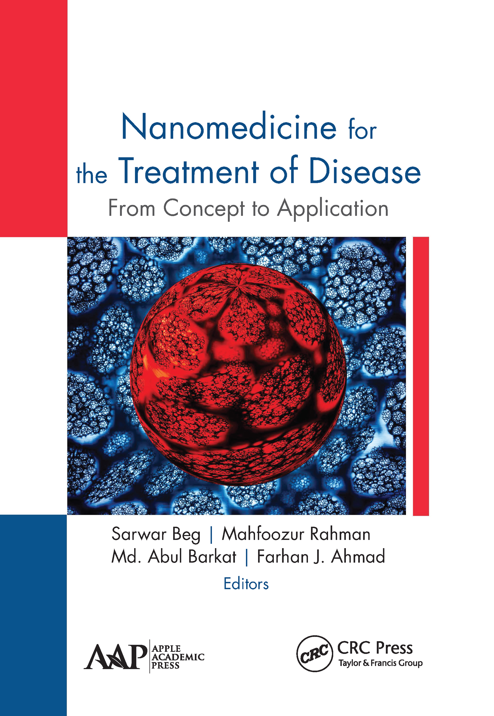 Nanomedicine for the Treatment of Disease