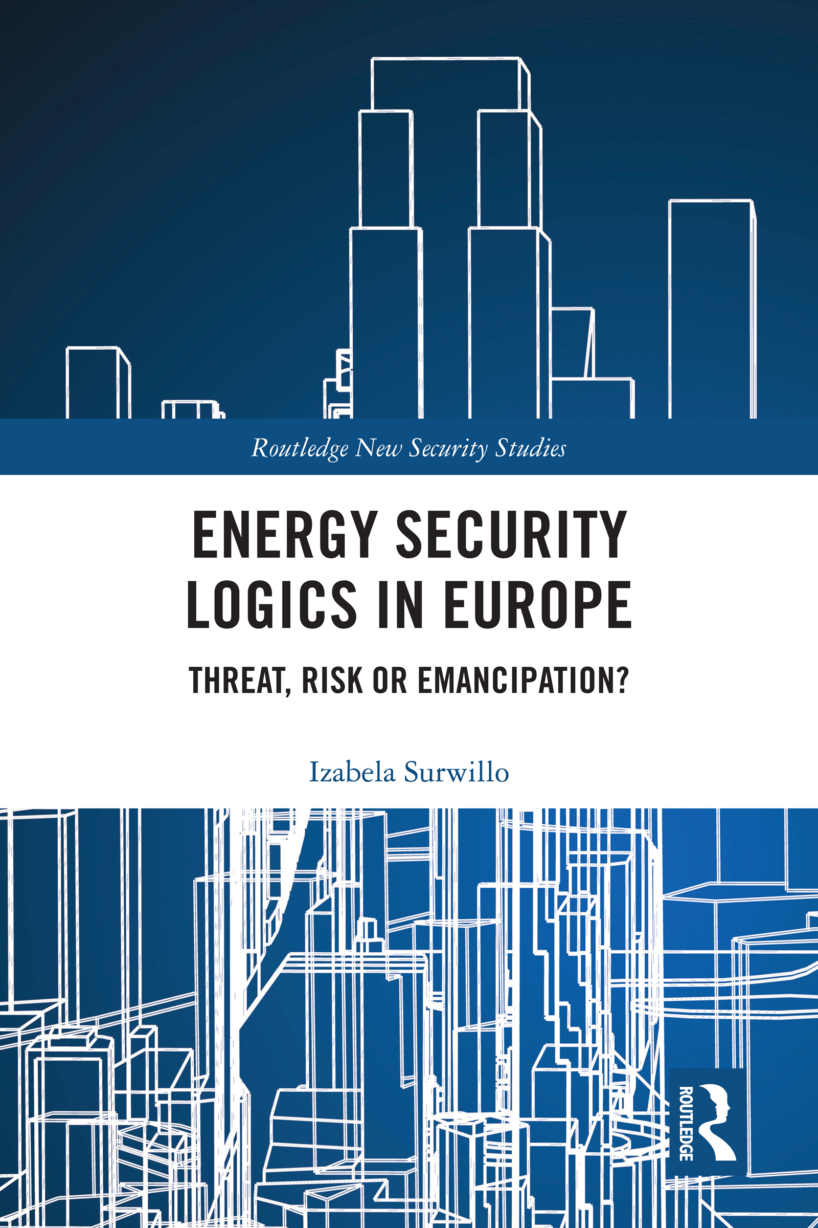 Energy Security Logics in Europe