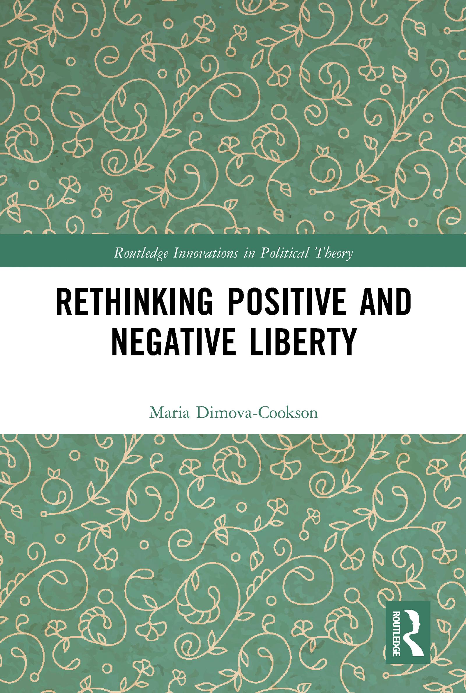 Rethinking Positive and Negative Liberty