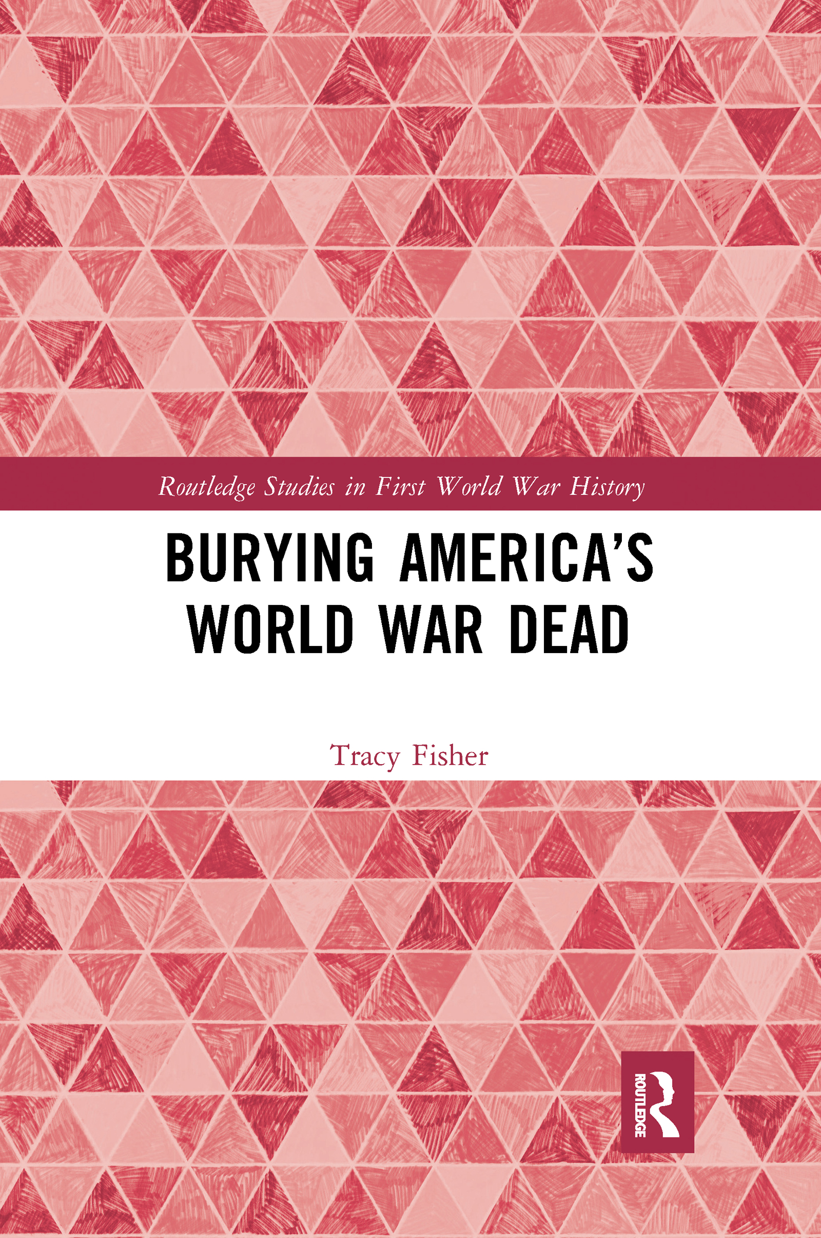 Burying America's World War Dead