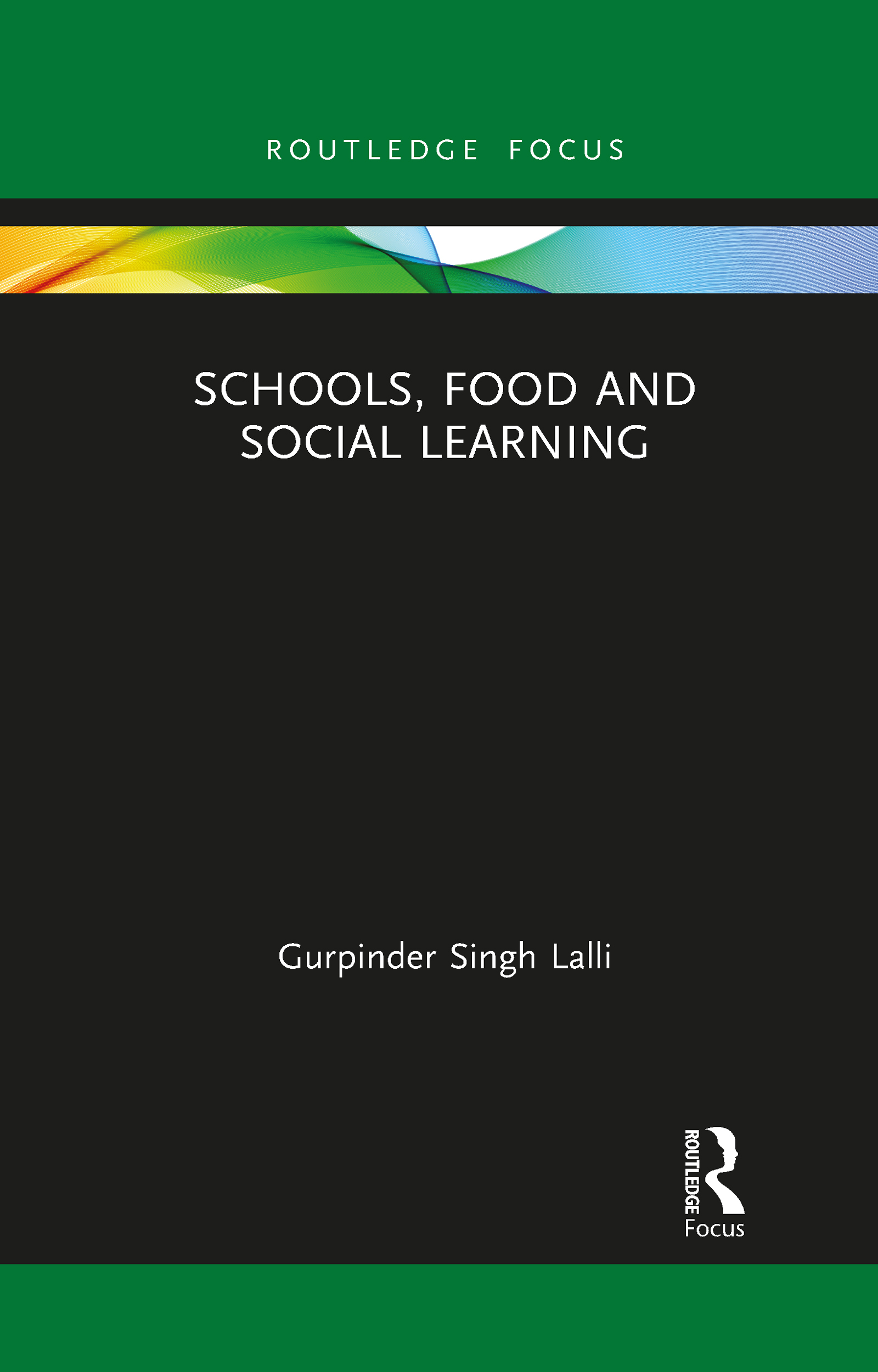 Schools, Food and Social Learning