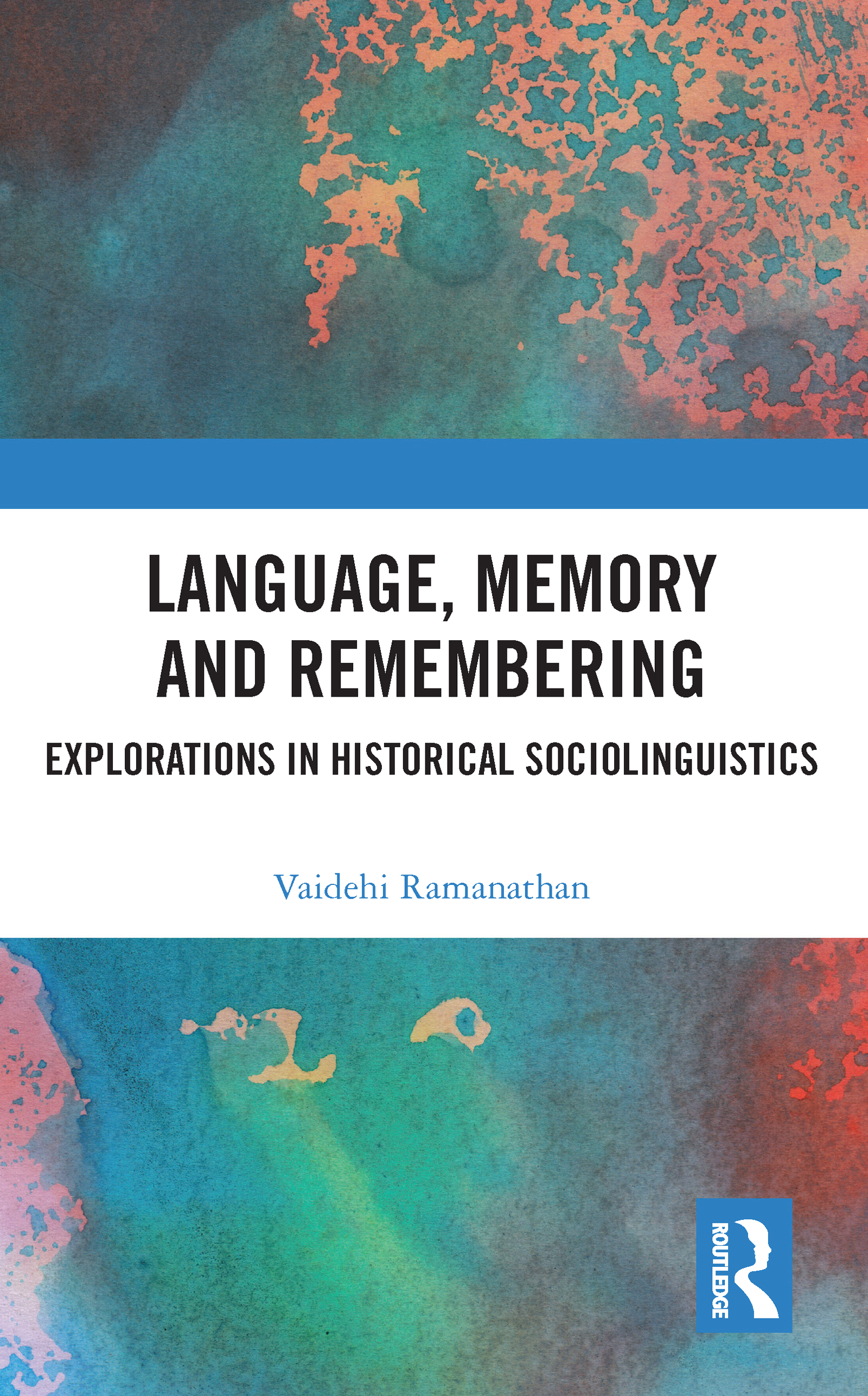 Language, Memory and Remembering