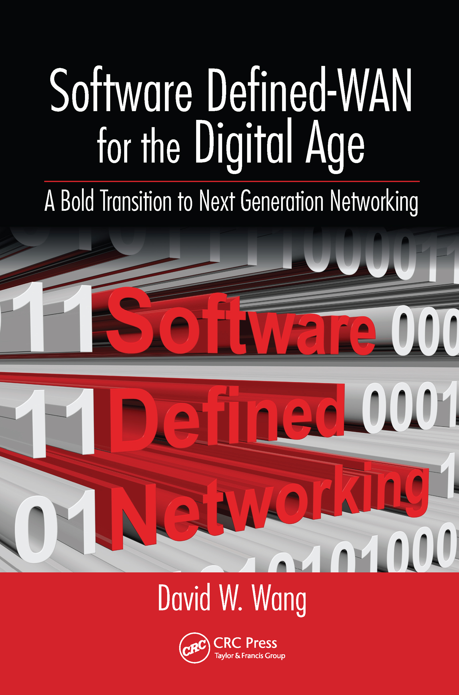 Software Defined-WAN for the Digital Age