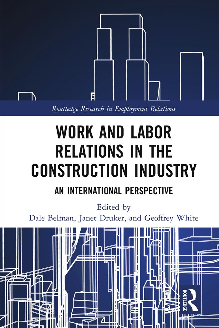 Work and Labor Relations in the Construction Industry