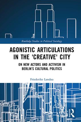 Agonistic Articulations in the 'Creative' City