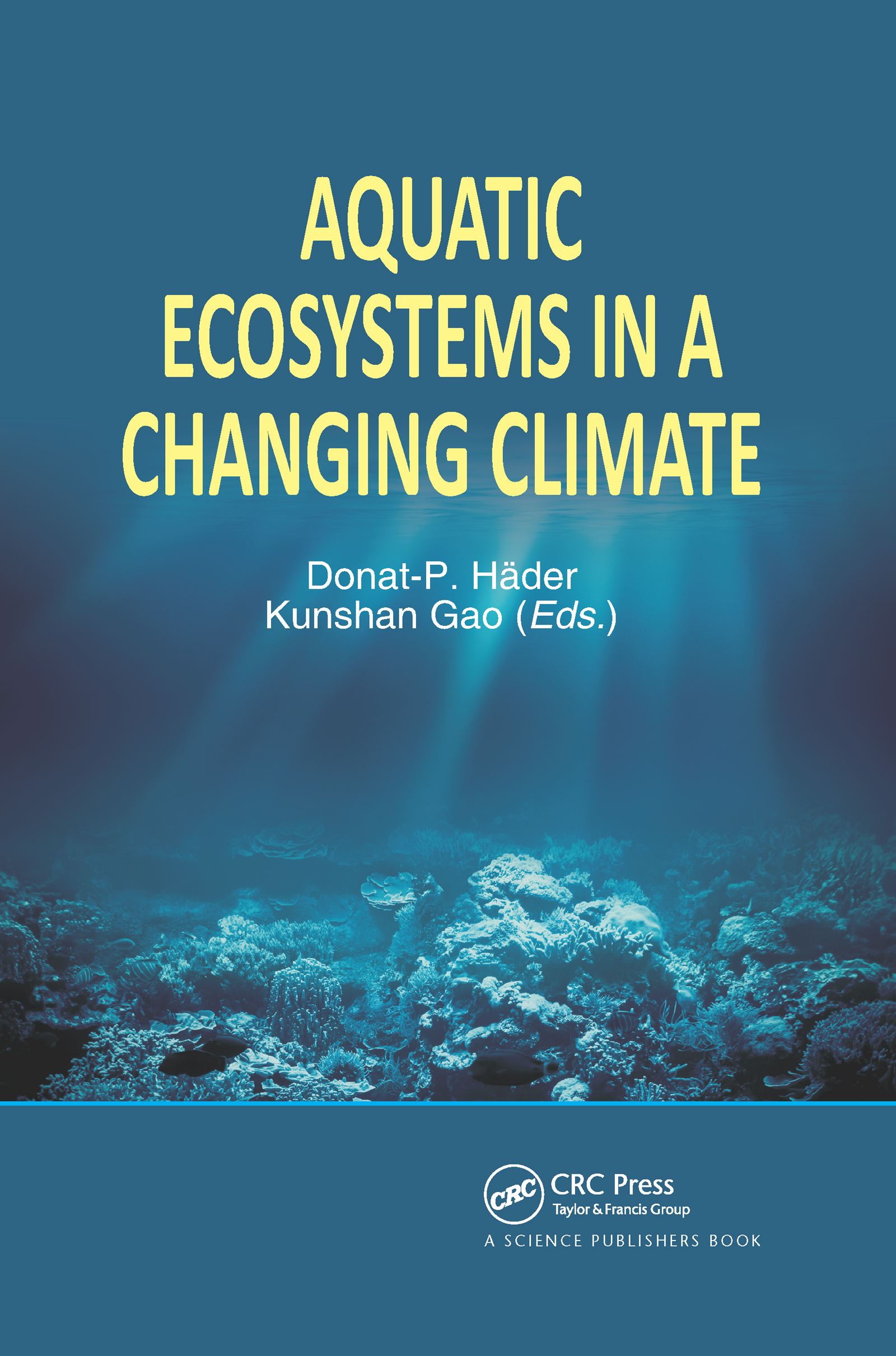 Aquatic Ecosystems in a Changing Climate