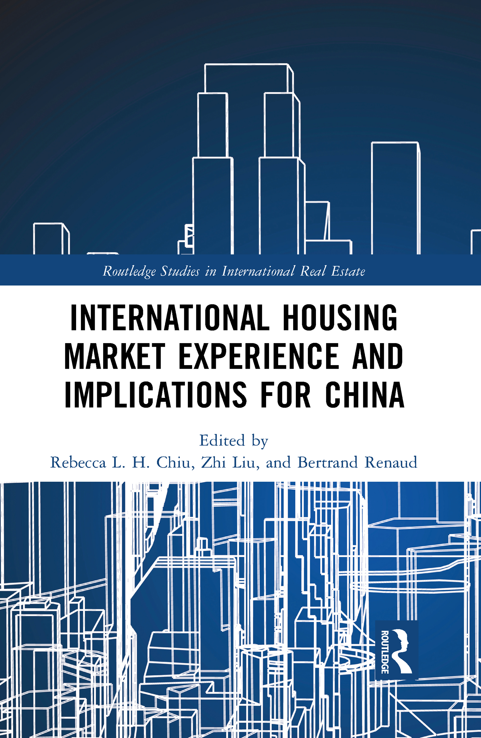 International Housing Market Experience and Implications for China