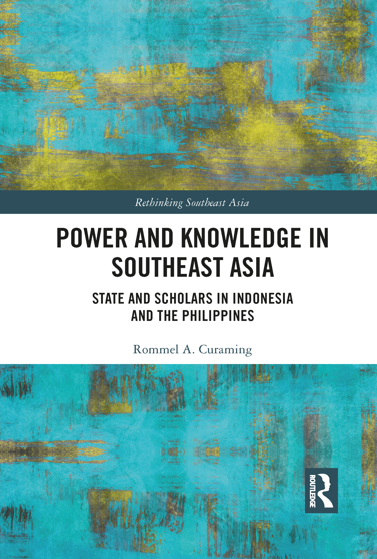 Power and Knowledge in Southeast Asia