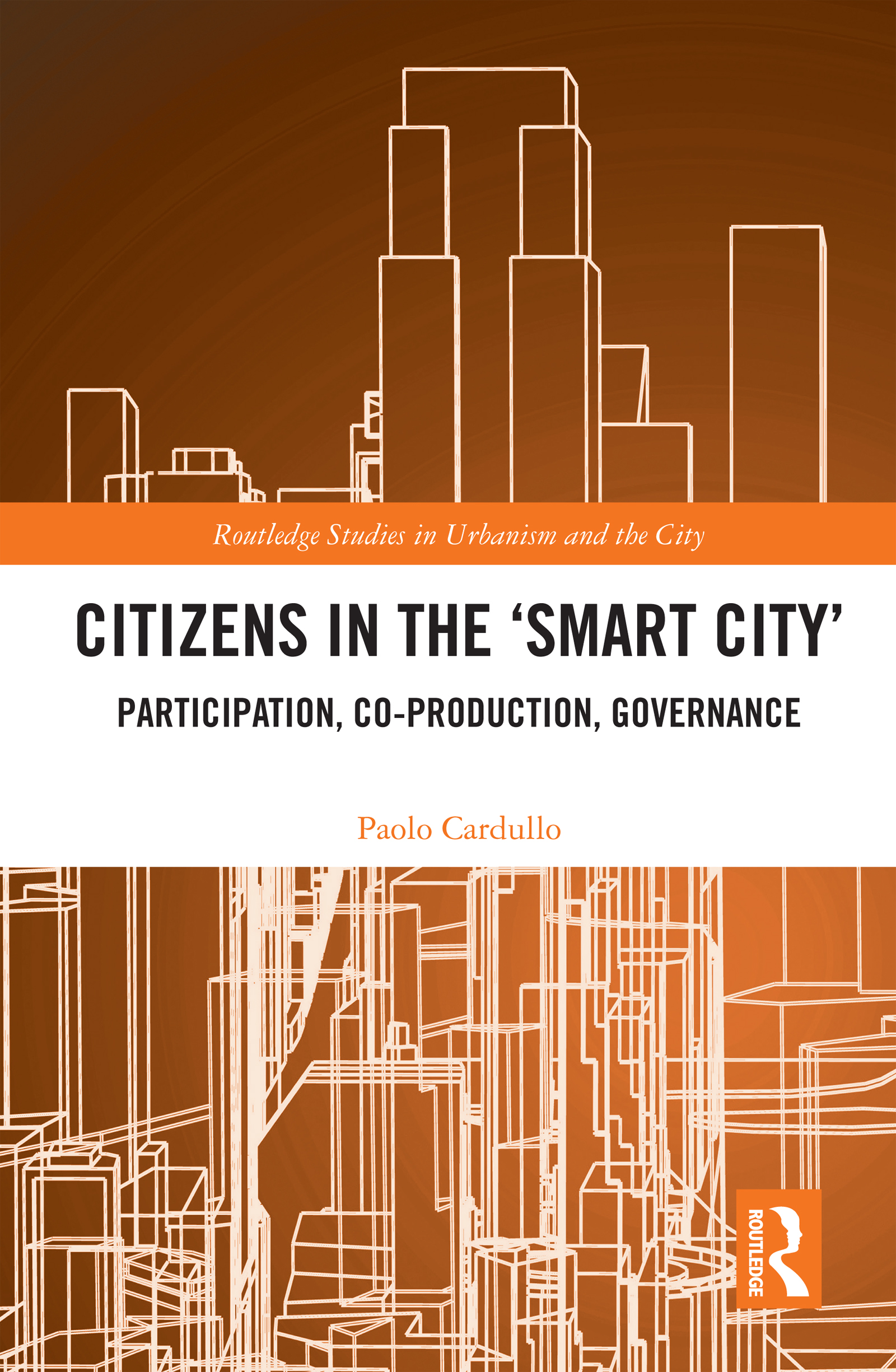 Citizens in the 'Smart City'