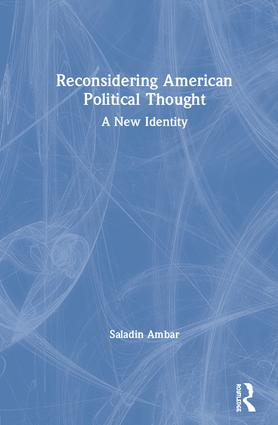 Reconsidering American Political Thought: A New Identity book cover