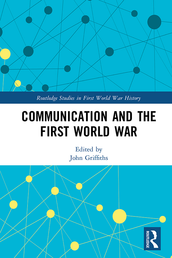 Communication and the First World War
