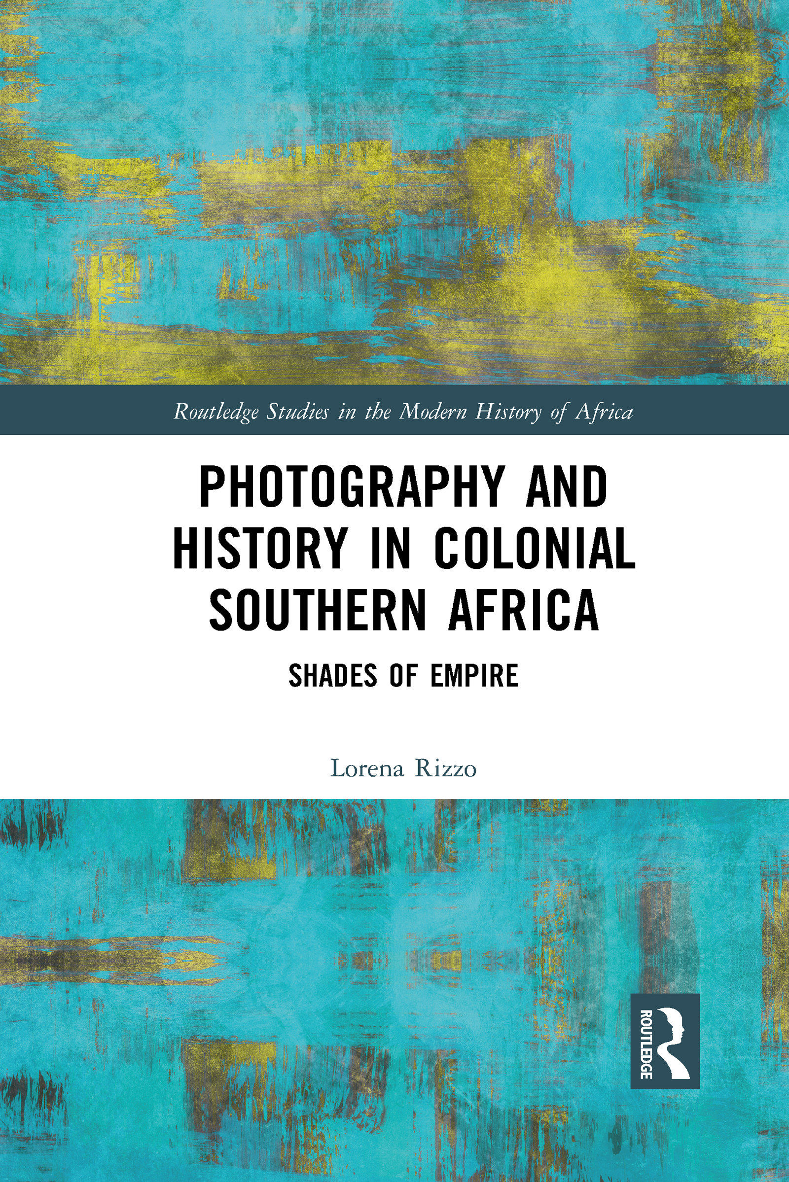 Photography and History in Colonial Southern Africa