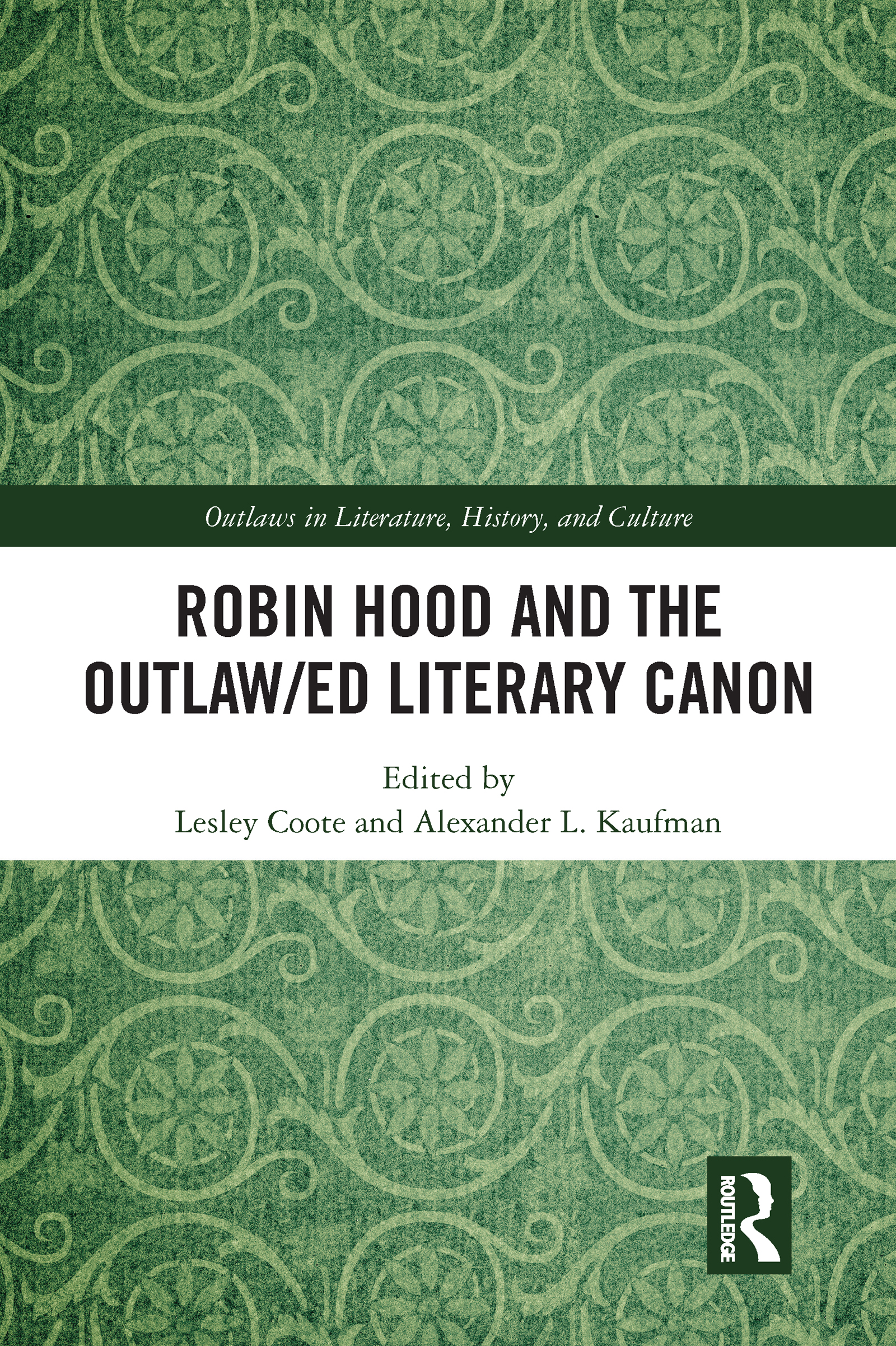 Robin Hood and the Outlaw/ed Literary Canon