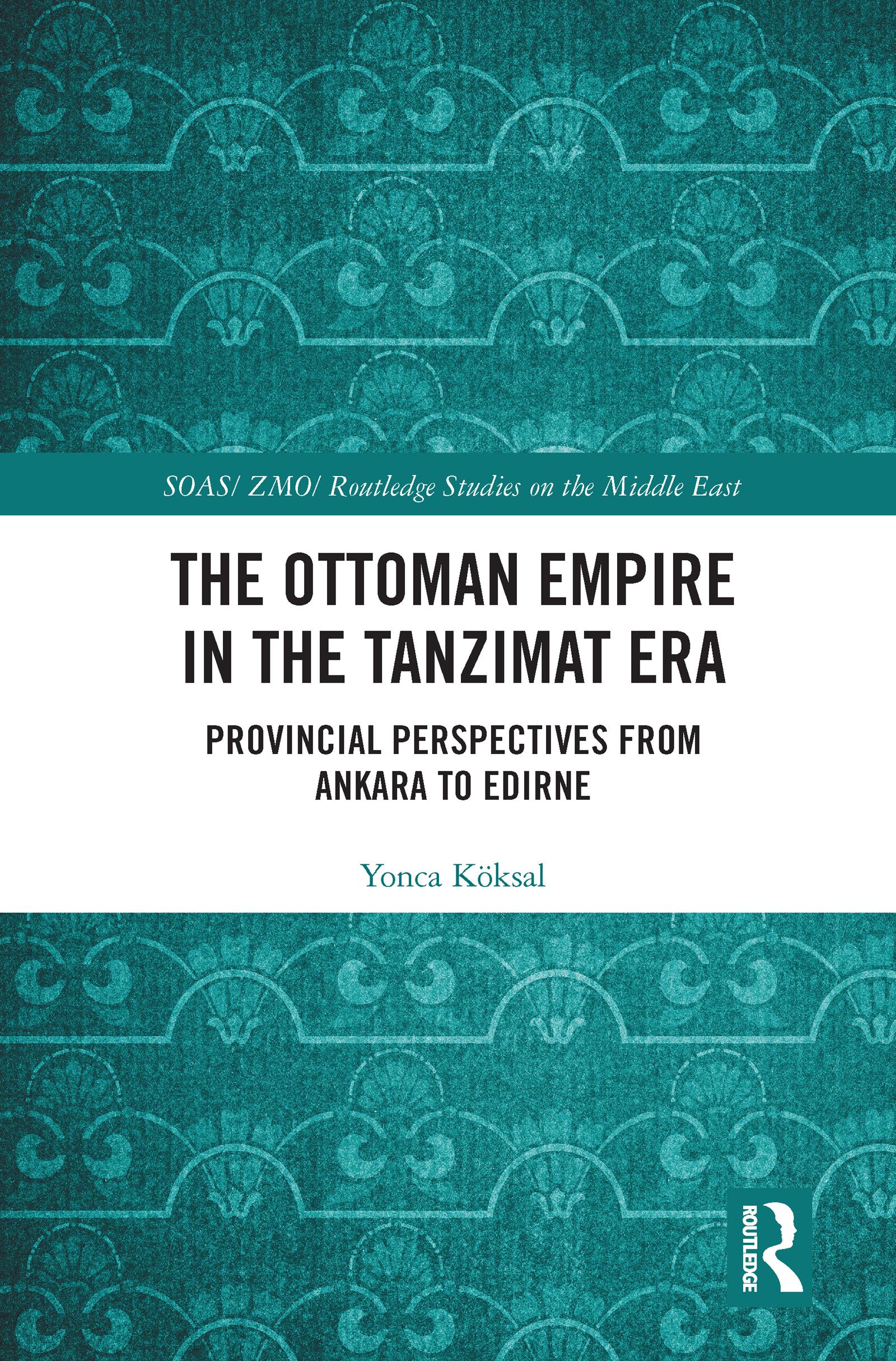 The Ottoman Empire in the Tanzimat Era