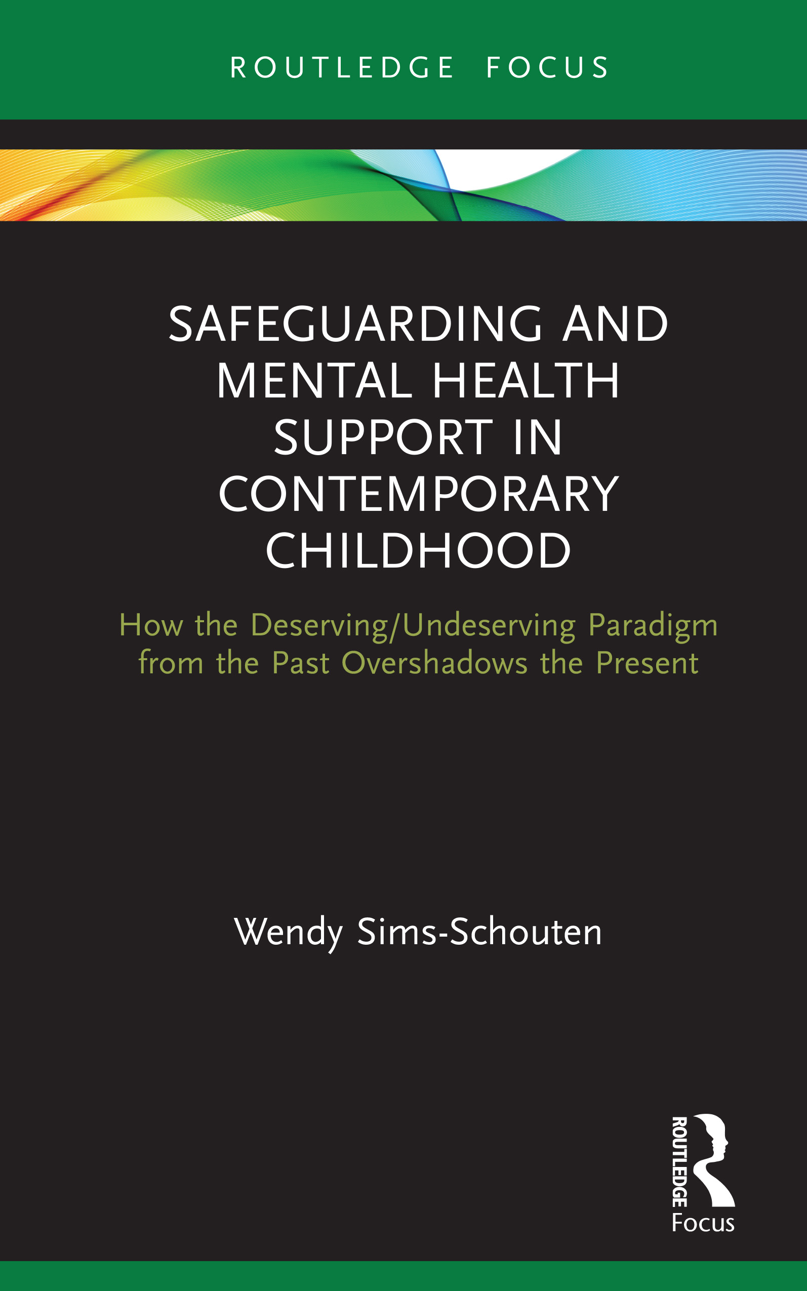 Safeguarding and Mental Health Support in Contemporary Childhood