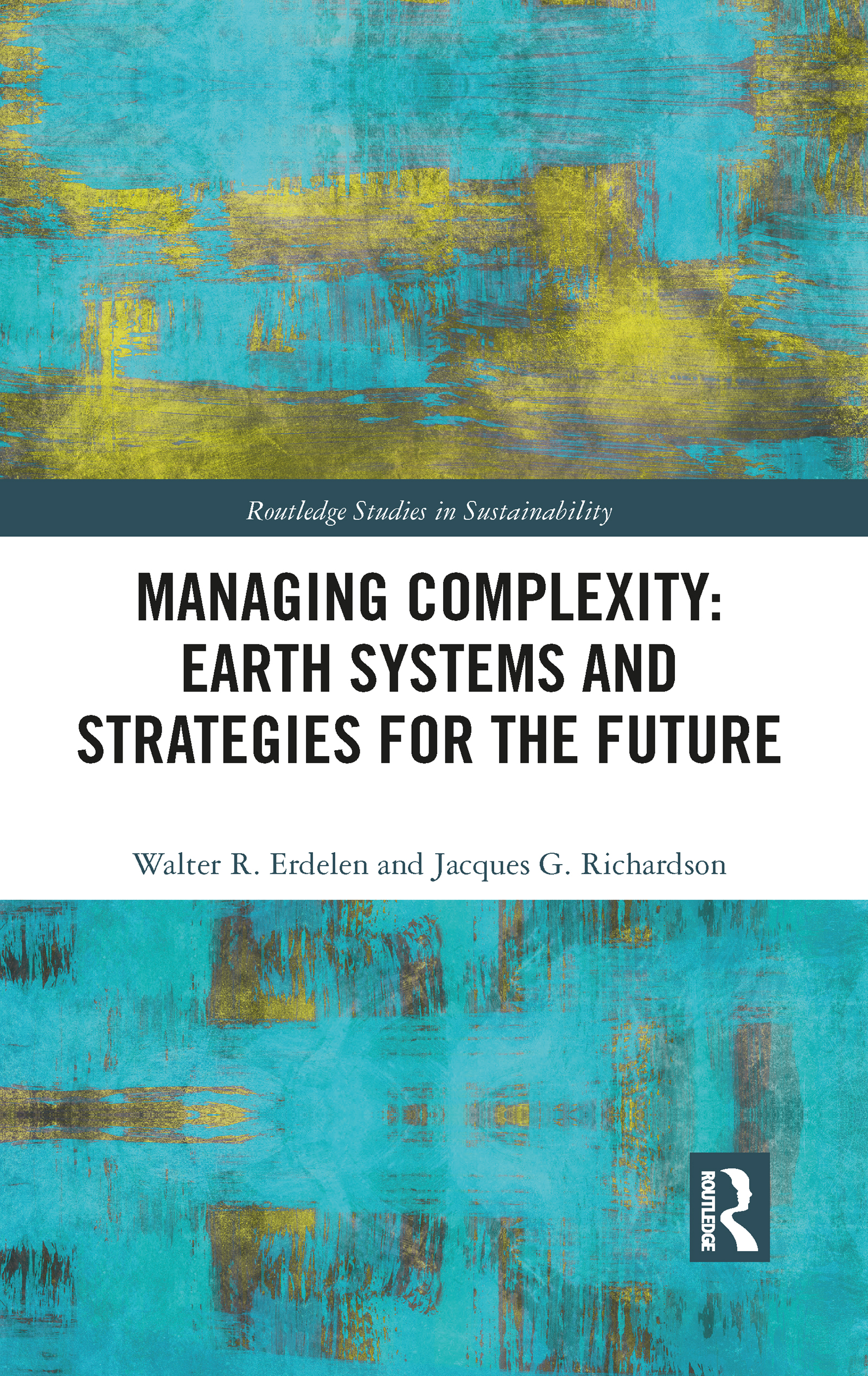 Managing Complexity: Earth Systems and Strategies for the Future