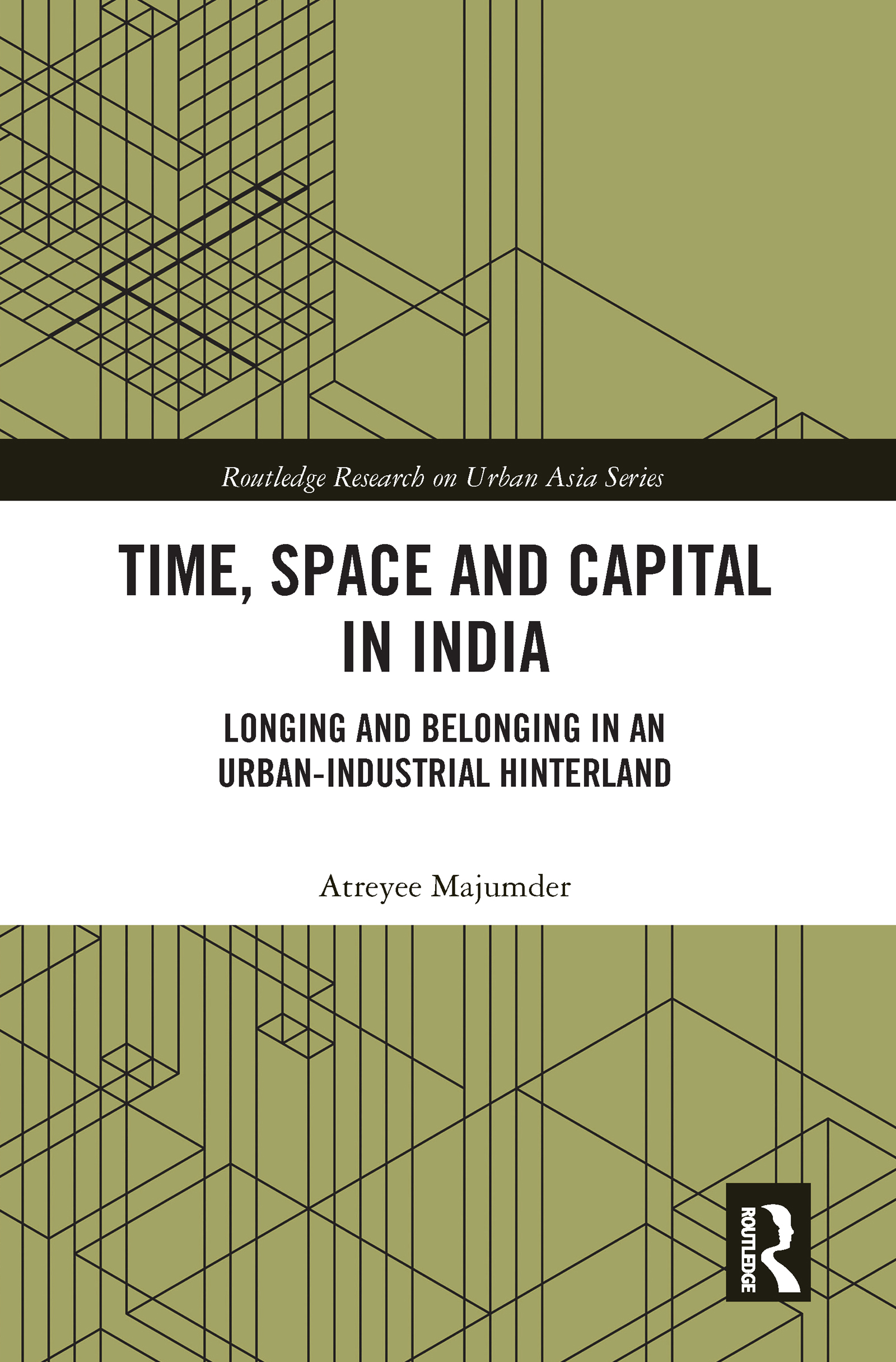 Time, Space and Capital in India