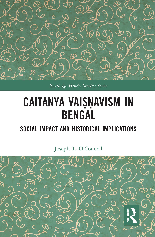 Caitanya Vaiṣṇavism in Bengal