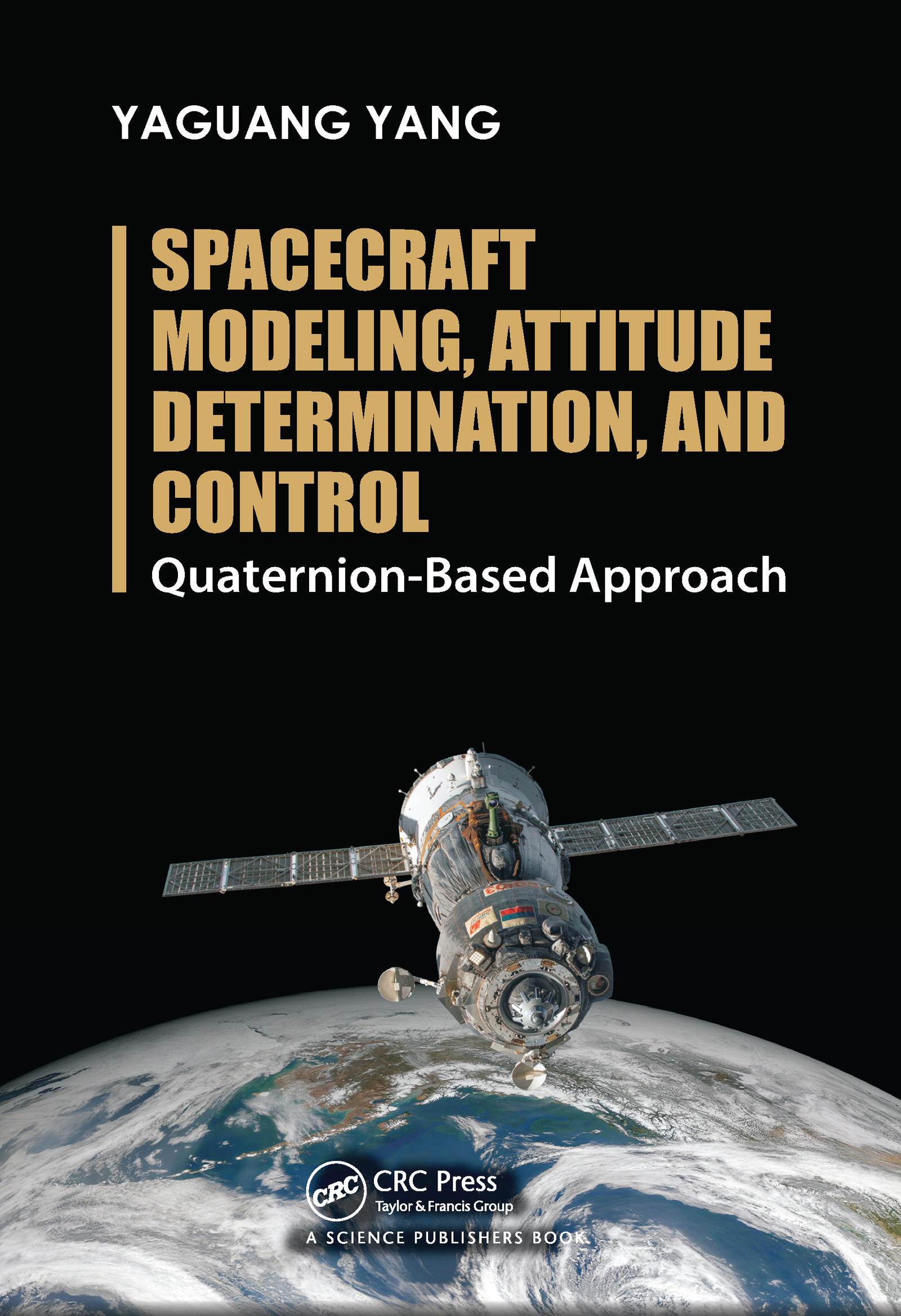 Spacecraft Modeling, Attitude Determination, and Control