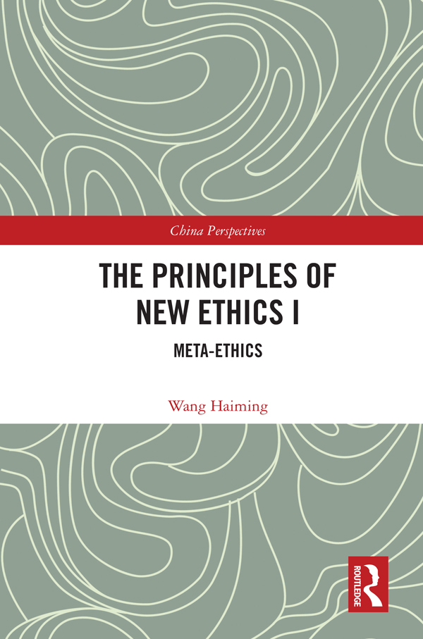 The Principles of New Ethics I