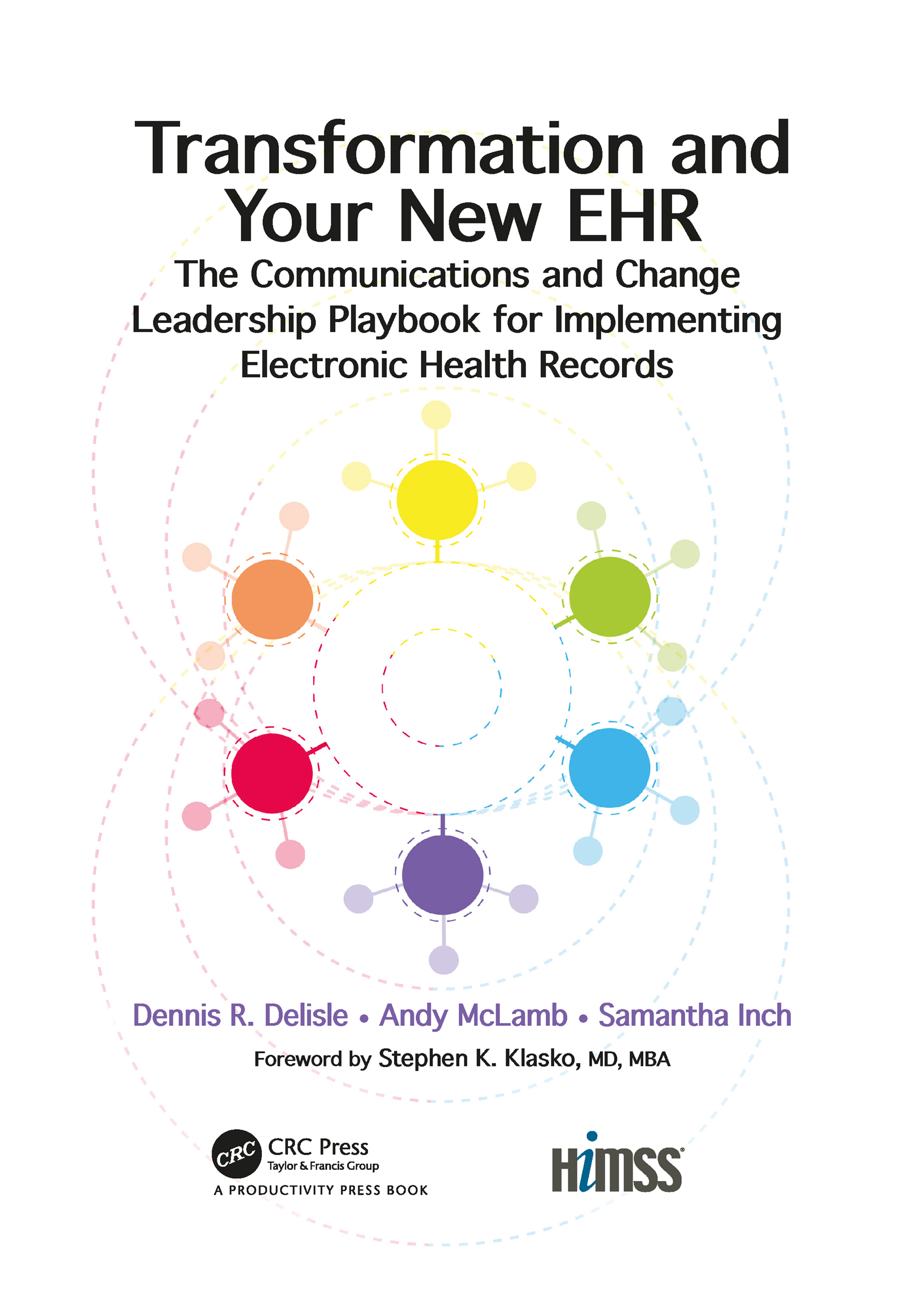 Transformation and Your New EHR