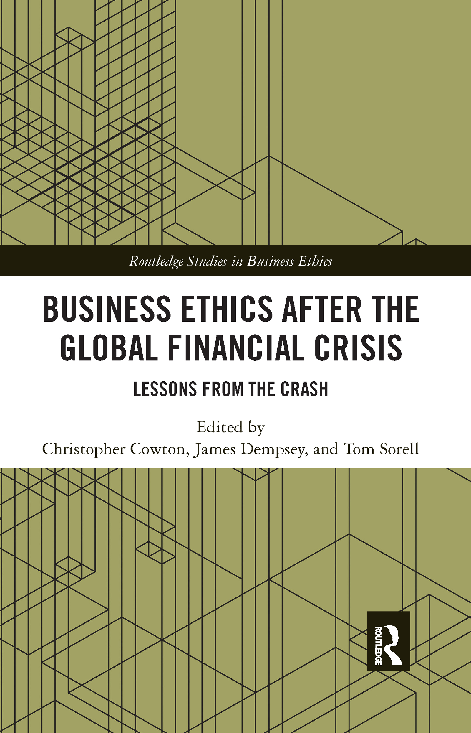 Business Ethics After the Global Financial Crisis