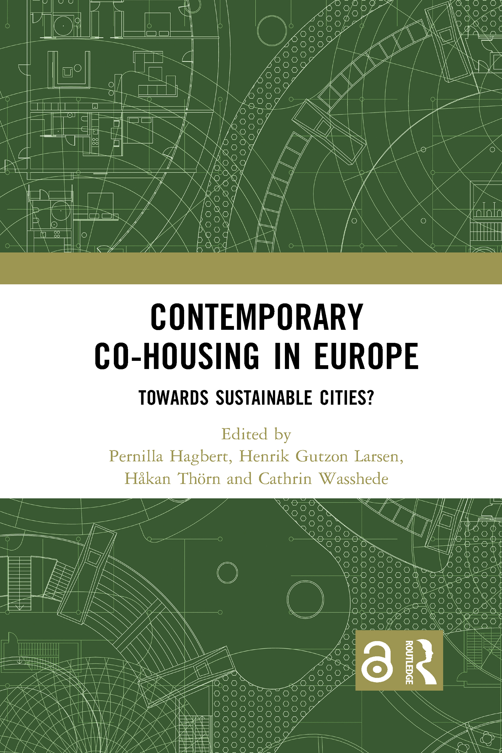 Contemporary Co-housing in Europe (Open Access)
